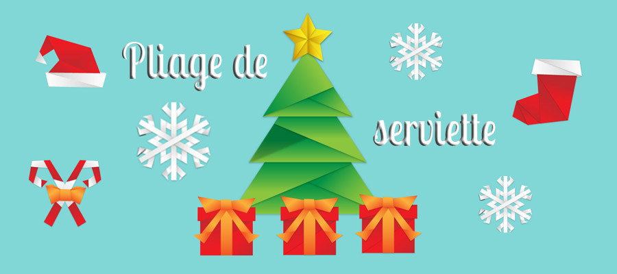 Pliage de serviette pour no l facile la marmaille for Pliage serviette papier pour noel facile